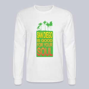 San Diego is Good For Your Soul - Men's Long Sleeve T-Shirt
