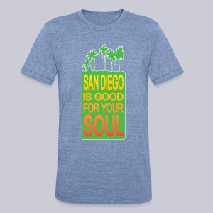 San Diego is Good For Your Soul - Unisex Tri-Blend T-Shirt by American Apparel