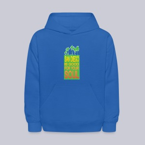 San Diego is Good For Your Soul - Kids' Hoodie