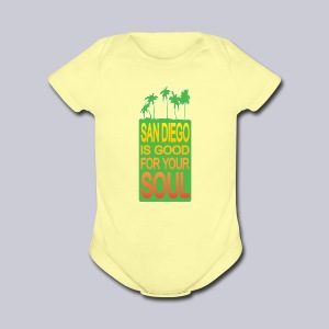 San Diego is Good For Your Soul - Short Sleeve Baby Bodysuit