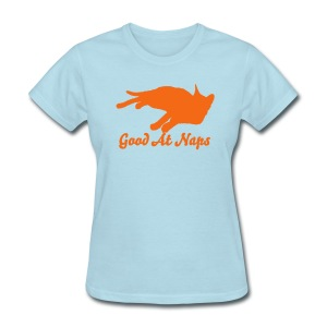 Good At Naps - Women's T-Shirt