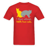 T-Shirts ~ Men's T-Shirt ~ I live alone with two cats