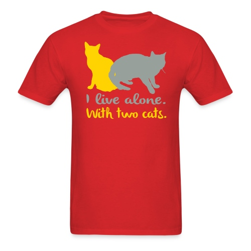I live alone with two cats - Men's T-Shirt