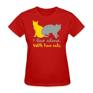 I live alone with two cats - Women's T-Shirt