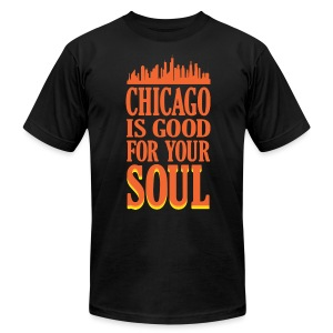 Chicago is Good For Your Soul - Men's T-Shirt by American Apparel