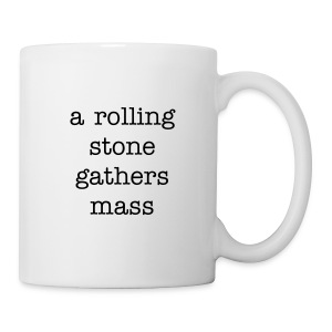 a rolling stone - Coffee/Tea Mug
