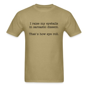 That's how eye roll - Men's T-Shirt