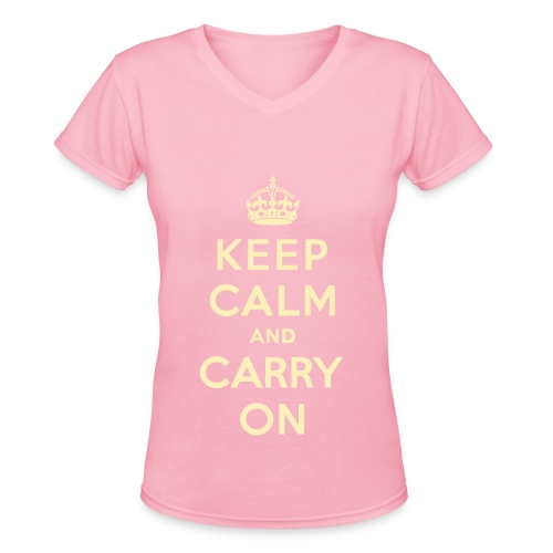 Keep Calm And carry On Tee - Women's V-Neck T-Shirt