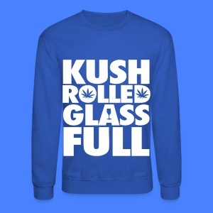 Kush Rolled Glass Full Long Sleeve Shirts - Crewneck Sweatshirt