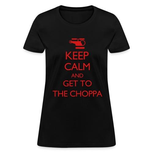 Womens Get to the Choppa - Women's T-Shirt