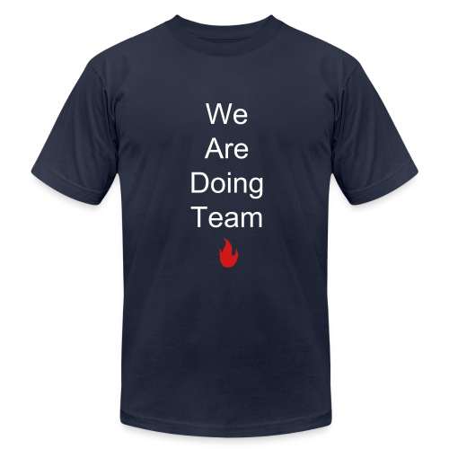 We Are Doing Team! - Men's  Jersey T-Shirt