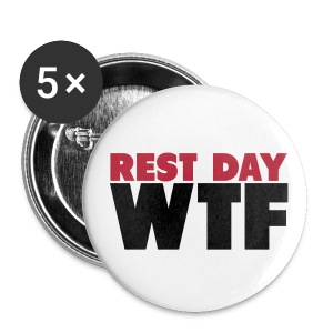 Rest Day WTF