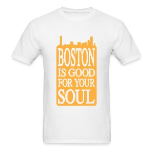 Boston is Good For Your Soul - Men's T-Shirt