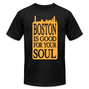 Boston is Good For Your Soul - Men's T-Shirt by American Apparel