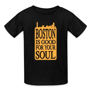 Boston is Good For Your Soul - Kids' T-Shirt