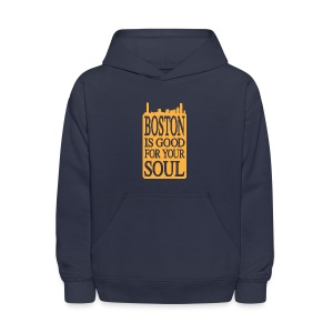 Boston is Good For Your Soul - Kids' Hoodie