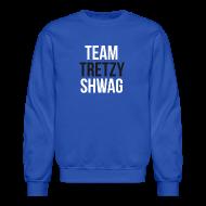 Long Sleeve Shirts ~ Crewneck Sweatshirt ~ Team TreTzy Sleeved