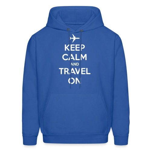Keep Calm and Travel On - Men's Hoodie
