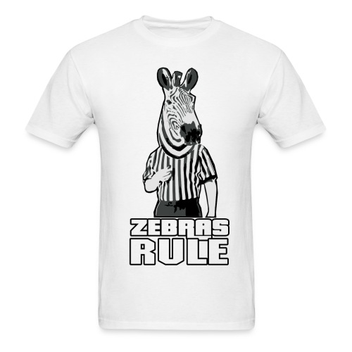 Zebras Rule - Men's T-Shirt