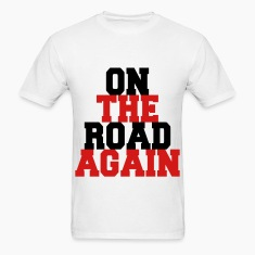 On the Road Again T-Shirts