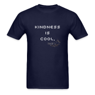 T-Shirts ~ Men's T-Shirt ~ Kindness Is Cool - men's