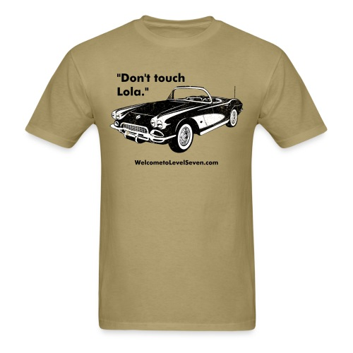 Don't touch Lola - Men's T-Shirt
