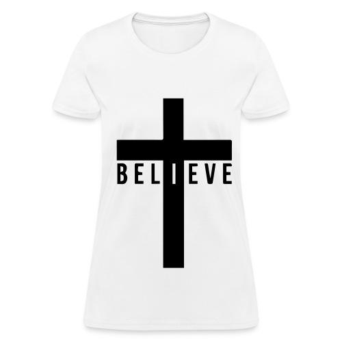 Believe White Tee - Women's T-Shirt