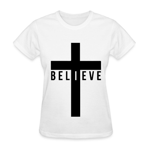 Believe White Tee - Women's T-Shirt