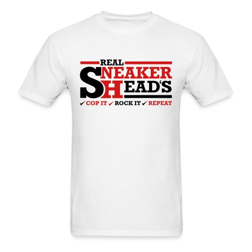 Real Sneakerheads routine Shirt - Men's T-Shirt