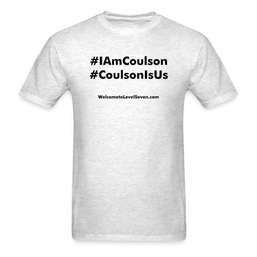 #IAmCoulson . . . #CoulsonIsUs - Men's T-Shirt
