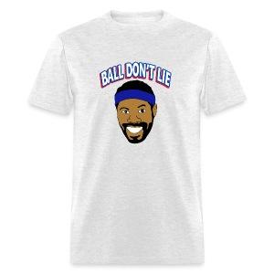 Ball Don't Lie - Men's T-Shirt