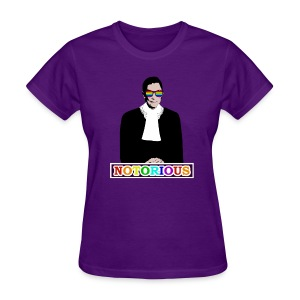 RBG is NOTORIOUS (Ladies T) - Women's T-Shirt