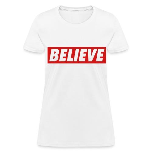 Believe Tee - Women's T-Shirt