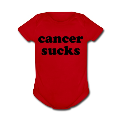 Cancer Sucks Baby One Piece  - Organic Short Sleeve Baby Bodysuit