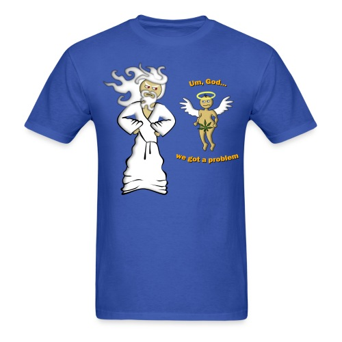 We Got A Problem T-Shirt (men's) - Men's T-Shirt