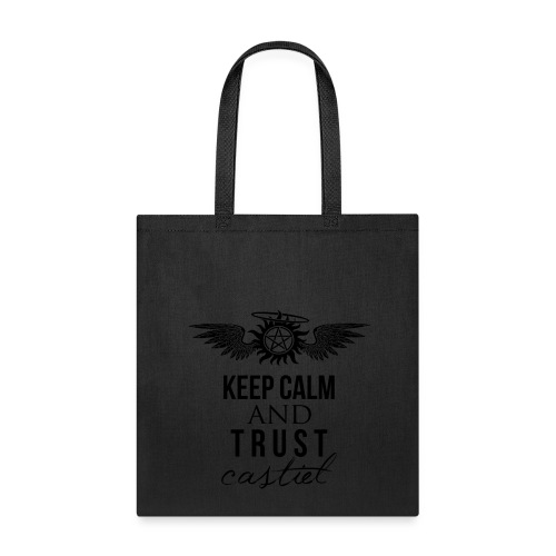 Keep Calm and Trust Castiel - Tote Bag