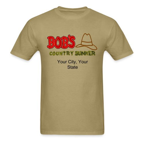 Bob's Country Bunker Custom City/State - Men's T-Shirt
