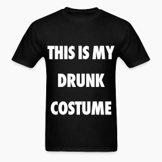 This Is My Drunk Costume T-Shirts