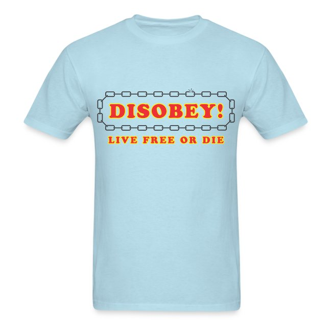 disobey live free or die