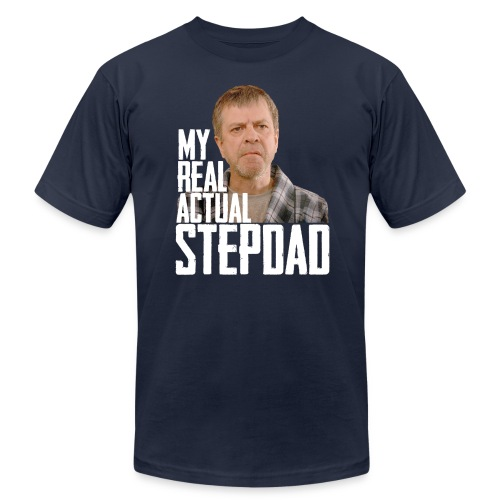 My Real Actual Stepdad - Men's Fine Jersey T-Shirt