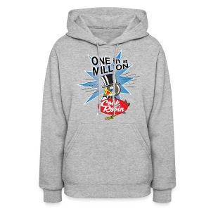 Cock Robin One in a Million! Women's Hoodie - Women's Hoodie