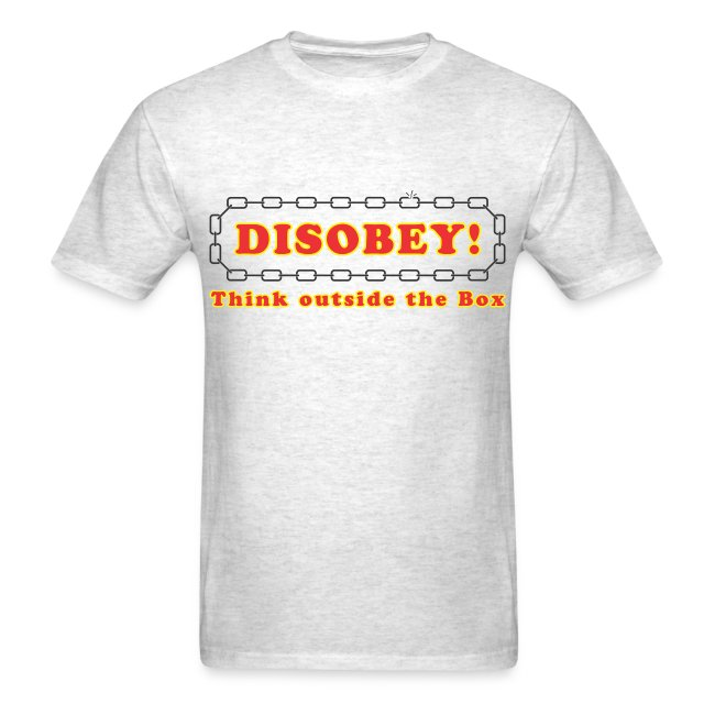 Disobey think outside box