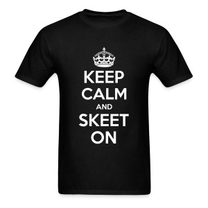 Keep Calm and Skeet On - Men's T-Shirt