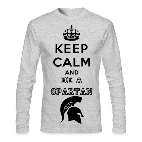 Keep Calm and be a spartan long sleeve - Men's Long Sleeve T-Shirt by Next Level