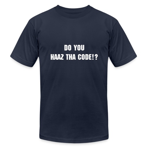 DO YOU HAAZ THA CODE? - Men's Fine Jersey T-Shirt