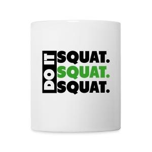 Do It. Squat.Squat.Squat