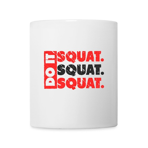 Do It. Squat.Squat.Squat   Vintage Look