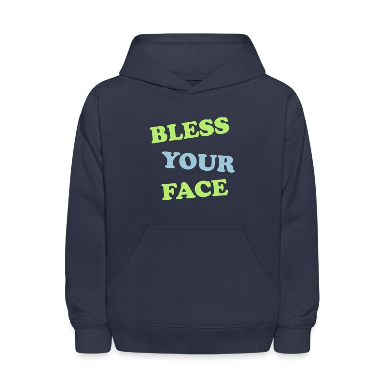 Bless Your Face - Kids' Hoodie