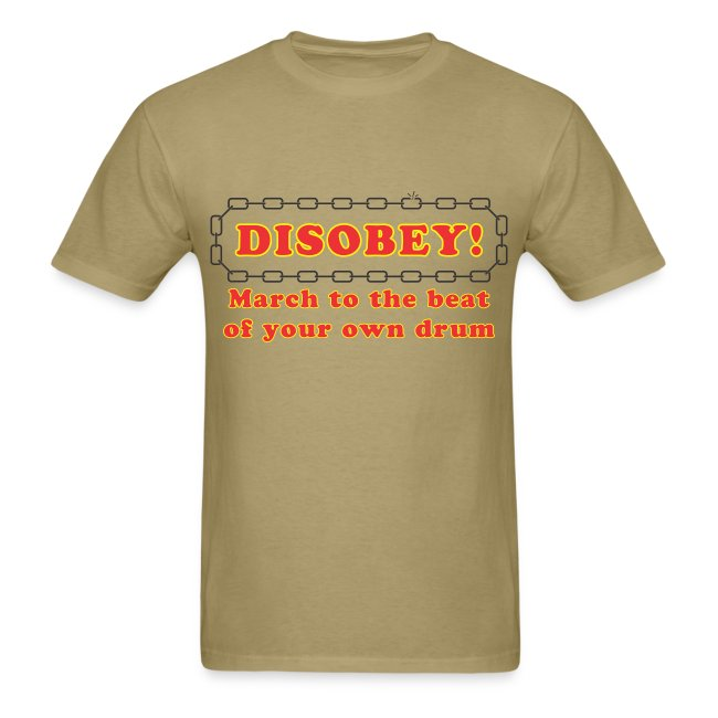 disobey march own drum