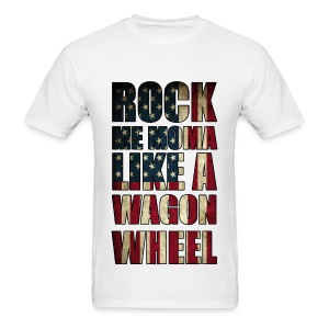 Rock Me Moma Like A Wagon Wheel American Flag Lightweight T Shirt - Men's T-Shirt
